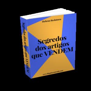 COMPROVADO! E-book Segredos dos Artigos que Vendem é CERTEZA de vendas diárias!