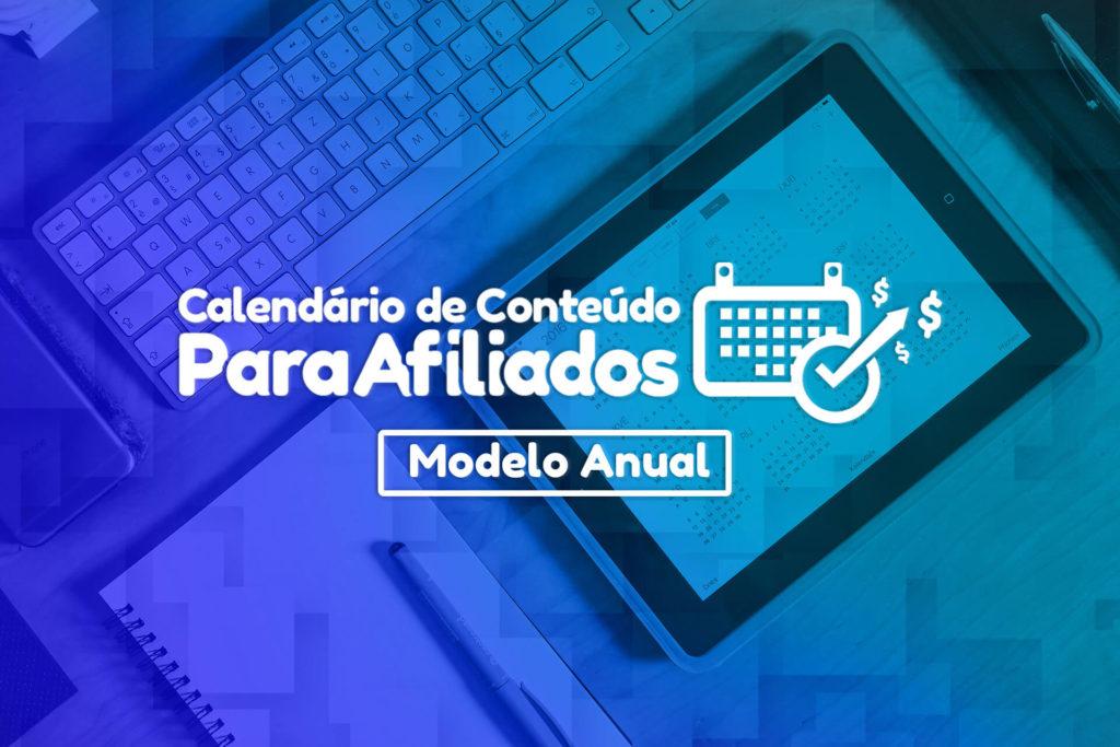 calendário de conteúdo para afiliados digitais