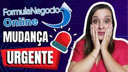 FÓRMULA NEGÓCIO ONLINE 3.0 – O que mudou?