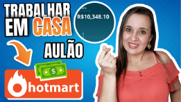 Plataforma HOTMART – Como Ganhar Dinheiro Trabalhando Online