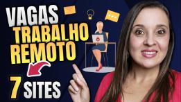 TRABALHO REMOTO – 7 Sites para encontrar trabalho Home Office