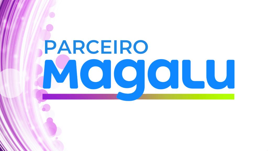 AFILIADO MAGAZINE LUIZA